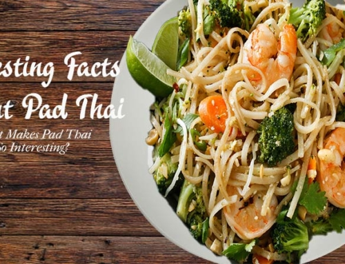 INTERESTING FACTS ABOUT PAD THAI